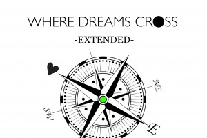 Where Dreams Cross - Extended